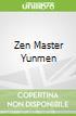 Zen Master Yunmen
