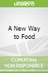 A New Way to Food