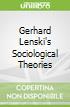 Gerhard Lenski's Sociological Theories