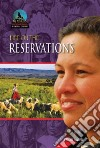 Life on the Reservations