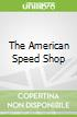 The American Speed Shop