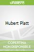 Hubert Platt