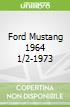 Ford Mustang 1964 1/2-1973