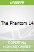 The Phantom 14