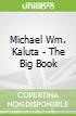 Michael Wm. Kaluta - The Big Book