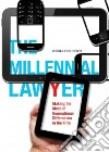 The Millennial Lawyer