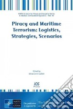 Piracy and Maritime Terrorism libro in lingua di Galletti Silvia Ciotti (EDT)