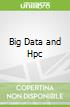 Big Data and Hpc