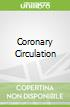 The Coronary Circulation