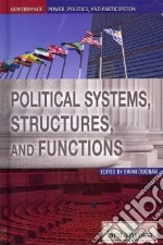 Political Systems, Structures, and Functions libro in lingua di Duignan Brian (EDT)
