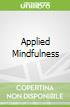 Applied Mindfulness