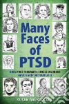The Many Faces of PTSD