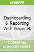Dashboarding & Reporting With Power Bi