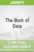 The Book of Data