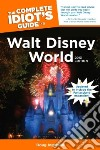 The Complete Idiot's Guide to Walt Disney World 2013