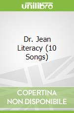 Dr. Jean Literacy (10 Songs) libro in lingua di Feldman Jean, Karapetkova Holly