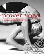 Power Yoga libro in lingua di Norberg Ulrica, Lundberg Andreas (PHT), Nors Dorthe (TRN)