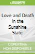 Love and Death in the Sunshine State