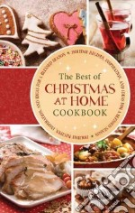The Best of Christmas at Home Cookbook libro in lingua di Barbour Publishing (COR)