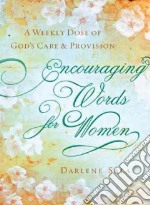 Encouraging Words for Women libro in lingua di Sala Darlene