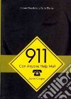 911, Can Anyone Help Me?