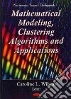 Clustering Algorithms and Mathematical Modeling