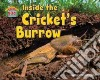 Inside the Cricket�s Burrow