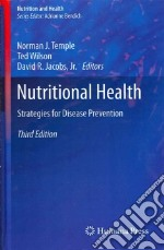 Nutritional Health libro in lingua di Temple Norman J. (EDT), Wilson Ted (EDT), Jacobs David R. Jr. (EDT), Sabate Joan (FRW)