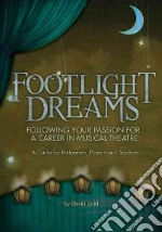 Footlight Dreams libro in lingua di Ladd David