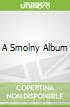 A Smolny Album
