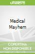 Medical Mayhem libro str