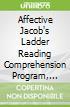 Affective Jacob's Ladder Reading Comprehension Program, Grades 4-5