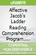 Affective Jacob's Ladder Reading Comprehension Program, Grades 6-8