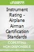Instrument Rating - Airplane Airman Certification Standards