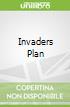 Invaders Plan