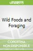Wild Foods and Foraging