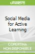 Social Media for Active Learning