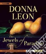 The Jewels of Paradise (CD Audiobook) libro in lingua di Leon Donna, Campbell Cassandra (NRT)