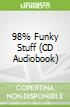 98% Funky Stuff (CD Audiobook)
