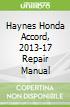 Haynes Honda Accord, 2013-17 Repair Manual