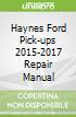 Haynes Ford Pick-ups 2015-2017 Repair Manual