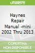 Haynes Repair Manual -mini 2002 Thru 2013