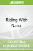 Riding With Nana