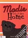 Madie Gets a New Home