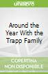 Around the Year With the Trapp Family