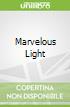 Marvelous Light