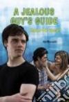 A Jealous Guy's Guide