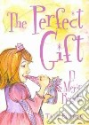 The Perfect Gift / El Mejor Regalo