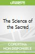 The Science of the Sacred