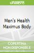 Men's Health Maximus Body